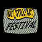 NOT STILL ART FESTIVAL